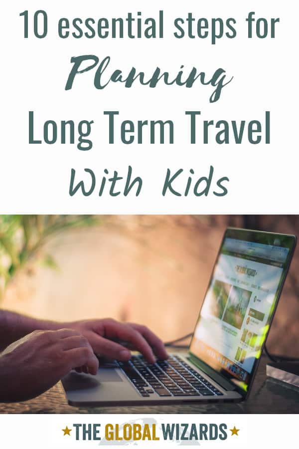 Planning Long Term Trip Kids Pinterest