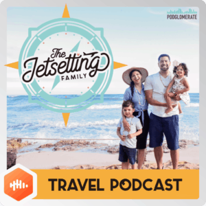 The Jetsetting Family Travel Podcast