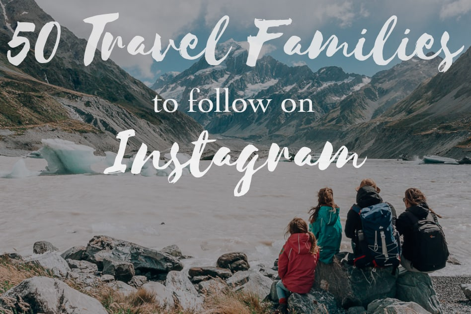 Family Travel Families Instagram Account Follow