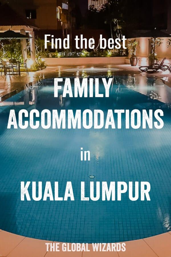 Family Accommodation Kids Kuala Lumpur Malaysia