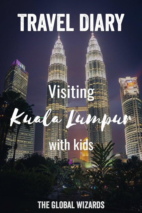 Travel Diary Kids Kuala Lumpur Malaysia Pinterest