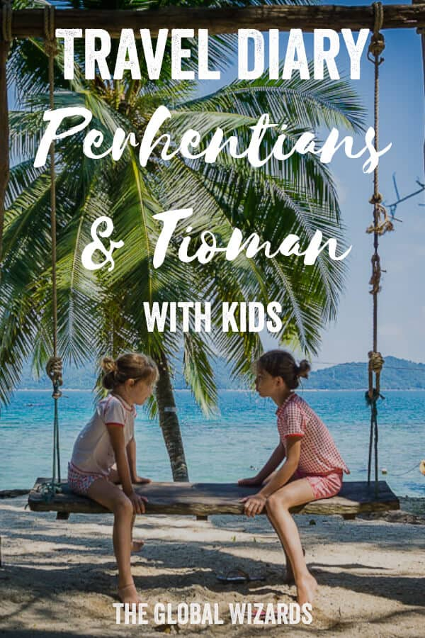Travel Diary Perhentian Islands Tioman Kids Malaysia