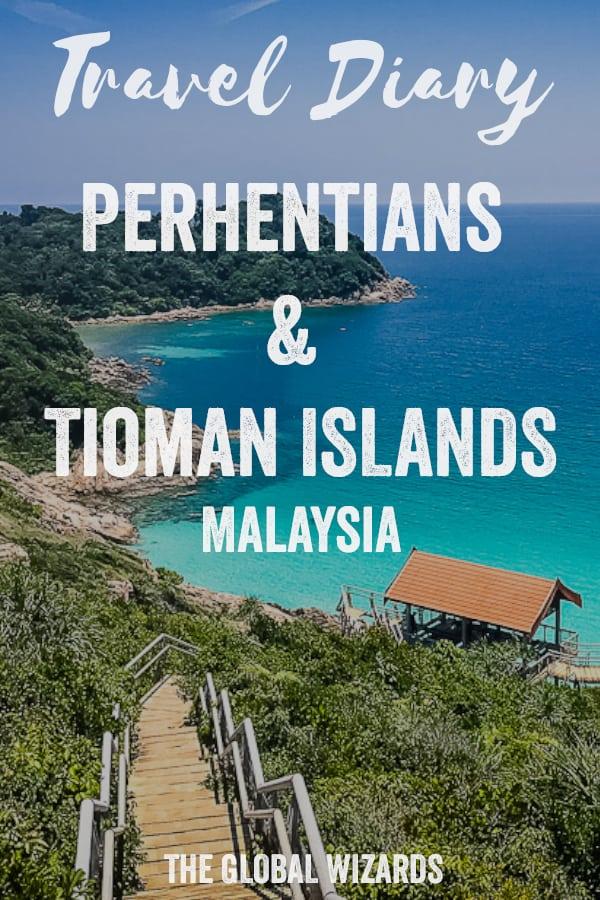Travel Diary Perhentians Tioman Islands Malaysia