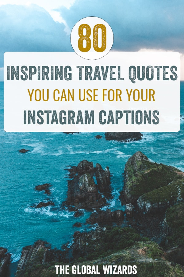 Best Inspiring Travel Quotes Instagram Captions