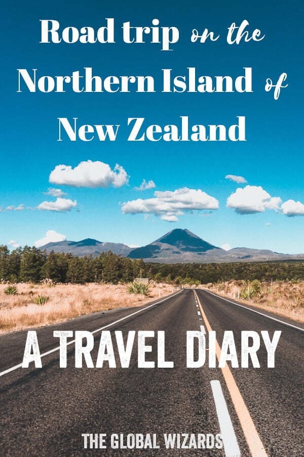 Road Trip Northern Island New Zealand Travel Diary