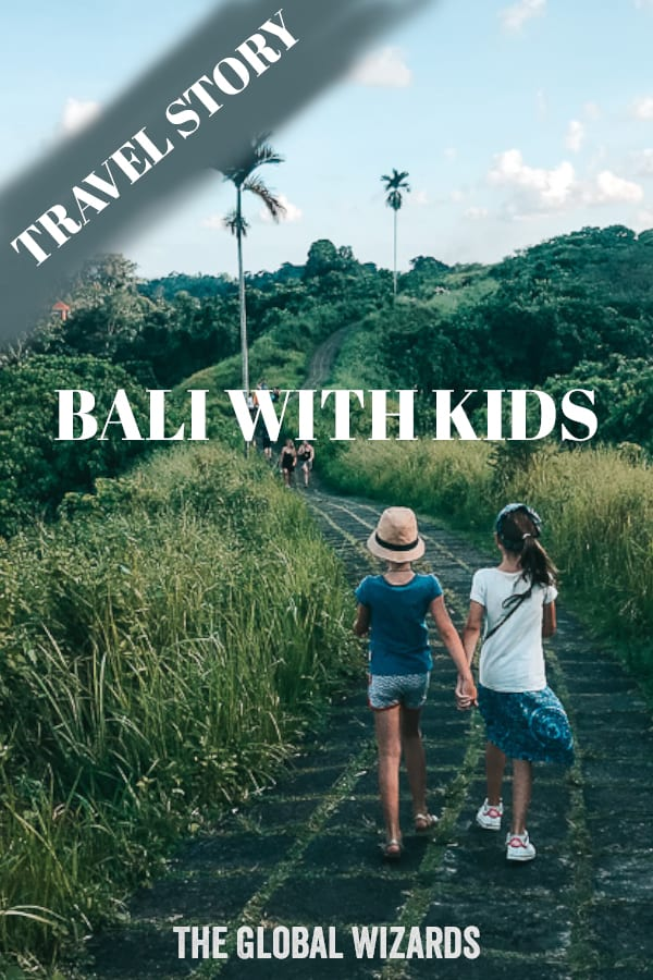 Pinterest 6 weeks Bali Kids Travel Story