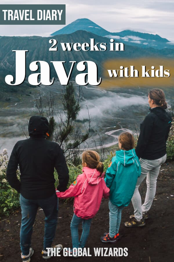 Discover our 2 weeks in Java Indonesia with kids