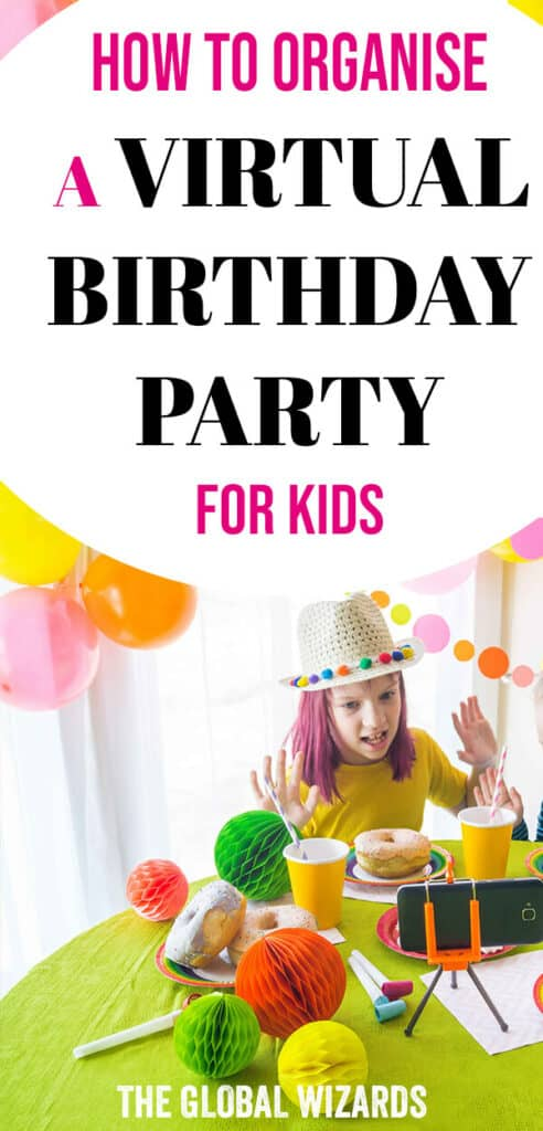 Learn how to organise a virtual birthday party for kids