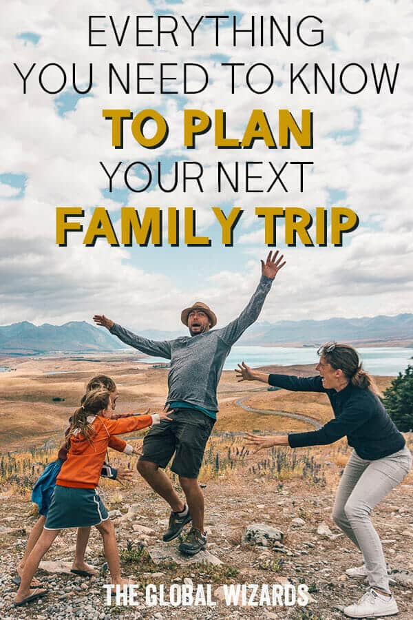 Plan A Family Trip Travel Planning Resources Inspiration