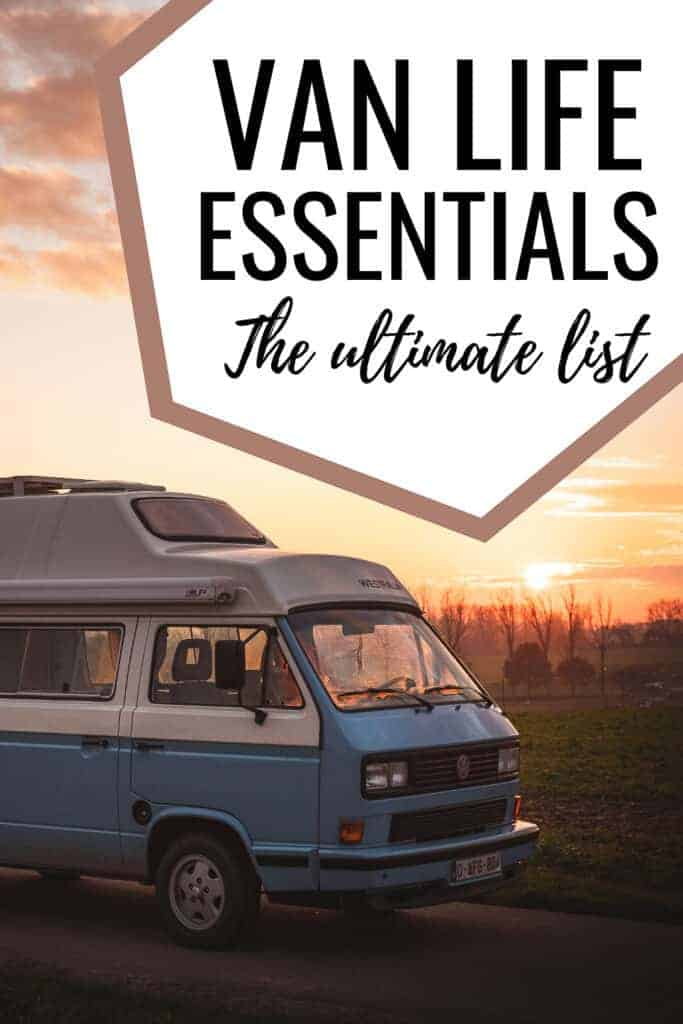 The best van life essentials for your next van life trip